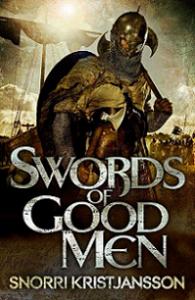 Swords of Good Men eftir Snorra Kristjánsson.