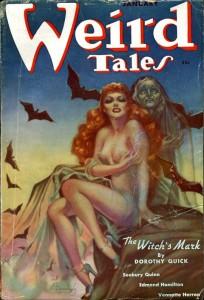 Það var frekar regla en undantekning að á forsíðu Weird Tales væri hálfnakin eða nakin kona (oft norn).